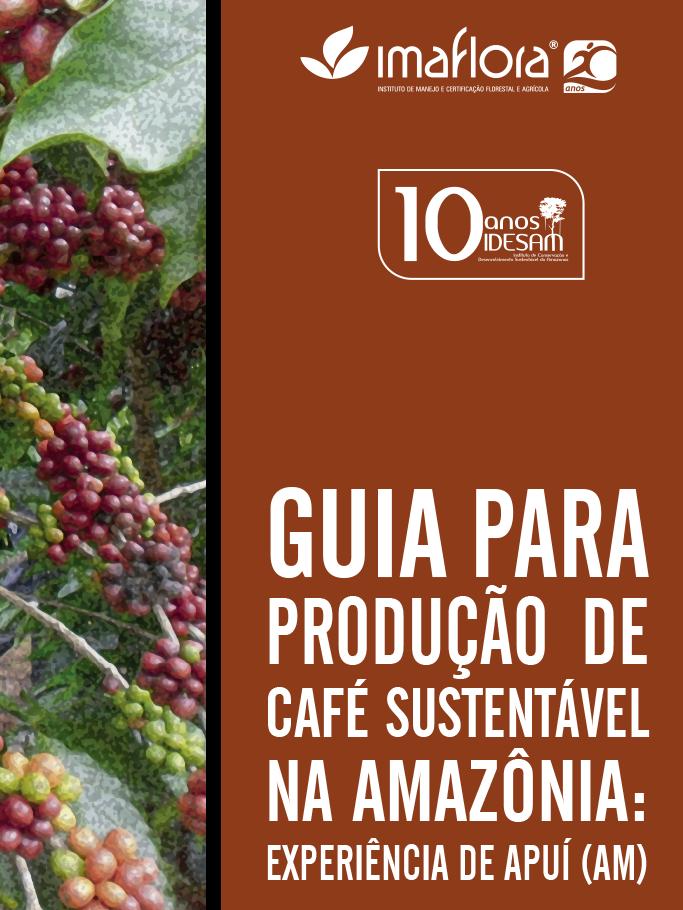 Guia para produção de café sustentável na Amazônia